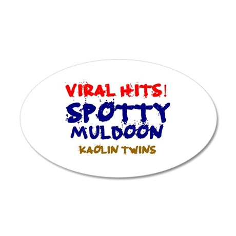 VIRAL HITS - SPOTTY MULDOON  20x12 Oval Wall Decal