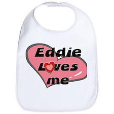 eddie loves me  Bib