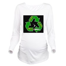 Puff puff pass Long Sleeve Maternity T-Shirt