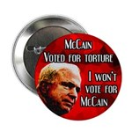 McCain Voted for Torture 2008 button
