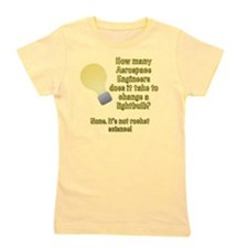Aerospace Engineer Lightbulb Joke Girl's Tee