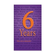 6 Year Recovery Birthday - You ar Wall Decal