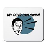 My Boys Can Swim Retro Mousepad