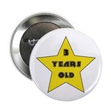 3 YEARS OLD - Birthday Button