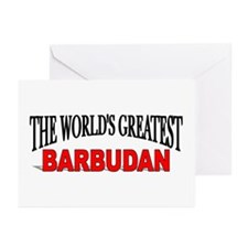 """""""The World's Greatest Barbudan"""" Greeting Cards (Pa"""