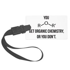 Ether You Get OChem... Large Luggage Tag