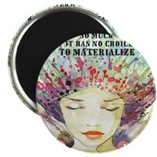 Believe/Materialize Magnet