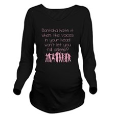 Voices In Your Head  Long Sleeve Maternity T-Shirt