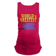 World's Greatest Political Scie Maternity Tank Top