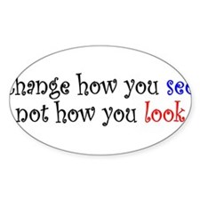 Change how you see... Rectangle Decal