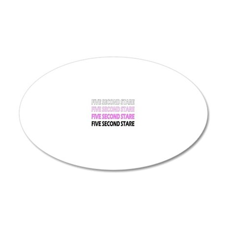Five Second Stare DESCENDING 20x12 Oval Wall Decal