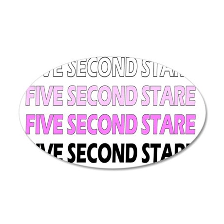 Five Second Stare DESCENDING 35x21 Oval Wall Decal