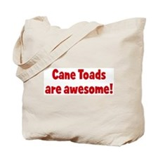Cane Toads are awesome Tote Bag