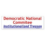 DNC Traitors Bumper Bumper Stickers