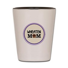 Wheaten Dog Mom Shot Glass