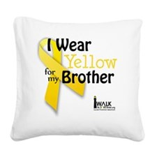 I Wear Yellow for my Brother Square Canvas Pillow