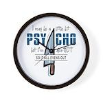 Psycho but HOT Wall Clock