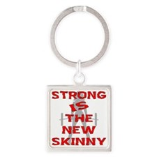 Strong Is The New Skinny Square Keychain