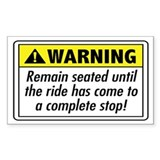 Remain seated - Rectangle Decal