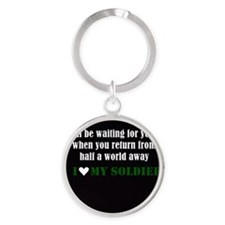 i love my soldier Round Keychain