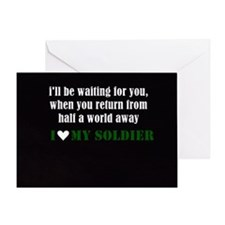 i love my soldier Greeting Card