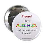 """Freeze!"" ADHD Button"