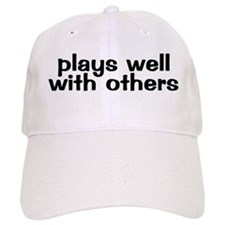 PLAYS WELL WITH OTHERS Cap