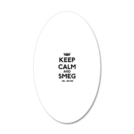 Keep Calm and Smeg Off 20x12 Oval Wall Decal