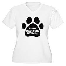 Dont Bully MY Bul T-Shirt