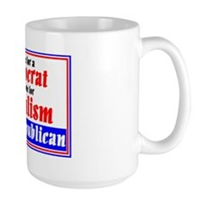 A Vote for a Democrat is a Vote for Soc Coffee Mug