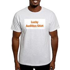 Lucky Audition.JPG T-Shirt