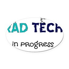 rad tech in progress blue Oval Car Magnet