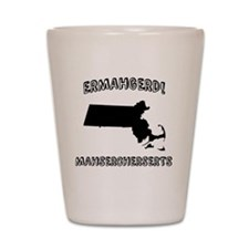 Ermahgerd! Mahsercherserts (MA) Shot Glass