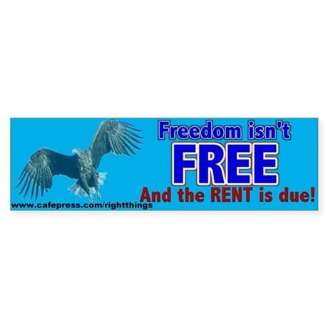 Freedom Isn't Free Patriotic Bumper Sticker