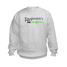 Roughnecks Daughter Sweatshirt