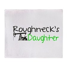 Roughnecks Daughter Throw Blanket