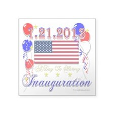 "1-21-2013 Inauguration Square Sticker 3"" x 3"""