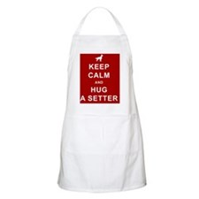 Keep Calm and Hug a Setter Apron