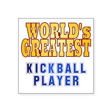 "World's Greatest Kickball P Square Sticker 3"" x 3"""