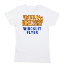 World's Greatest Wingsuit Flyer Girl's Tee