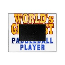 World's Greatest Paddleball Player Picture Frame