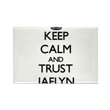 Keep Calm and trust Jaelyn Magnets
