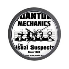 Quantum Mechanics-The Usual Suspects Wall Clock