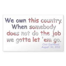 We Own This Country Decal