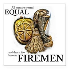 "A Few Become Firemen Square Car Magnet 3"" x 3"""