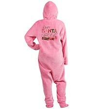 Dear Santa I want it all Footed Pajamas