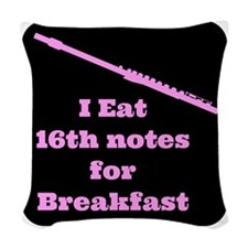 Flute I eat 16th notes for Bre Woven Throw Pillow