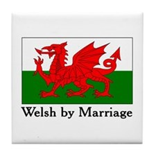 Welsh by Marriage Tile Coaster