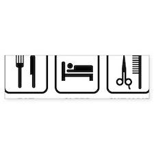 EatSleepCutHair1A Bumper Sticker