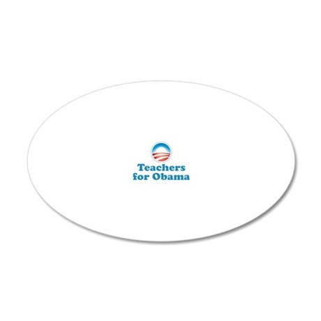Teachers for Obama 20x12 Oval Wall Decal